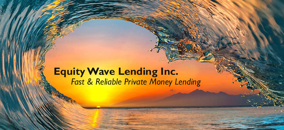 Ocean wave with sunset. Equity Wave Lending, Inc. Fast & Reliable Private Money Lending